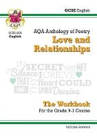 New GCSE English Literature AQA Poetry Workbook: Love & Relationships Anthology (Includes Answers) by CGP Books