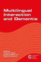 Multilingual Interaction and Dementia by Charlotta Plejert