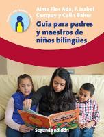Guia para padres y maestros de ninos bilingues 2.a edicion by Alma Flor Ada, F. Isabel Campoy, Colin Baker