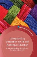 Conceptualising Integration in CLIL and Multilingual Education by Tarja Nikula