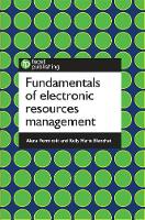 Fundamentals of Electronic Resources Management by Alana Verminski, Kelly Marie Blanchat