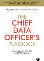 The Chief Data Officer's Playbook by Caroline Carruthers, Peter Jackson