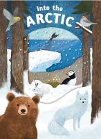 Look Closer into the Arctic by Roger Priddy
