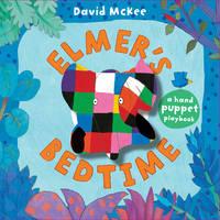 Elmer's Bedtime A Puppet Book by David McKee