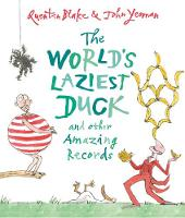 The World's Laziest Duck and other Amazing Records by John Yeoman, Quentin Blake