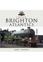 The Brighton Atlantics by James S. Baldwin