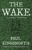 Cover for The Wake by Paul Kingsnorth