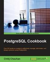PostgreSQL Cookbook by Chitij Chauhan
