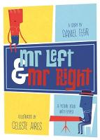 Mr Left and Mr Right by Daniel Fehr