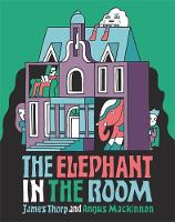 The Elephant in the Room by James Thorp
