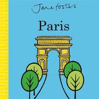 Jane Foster's Paris by Jane Foster