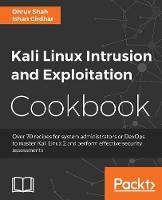 Kali Linux Intrusion and Exploitation Cookbook by Dhruv Shah, Ishan Girdhar
