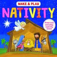 Make & Play Nativity by Samantha Hilton