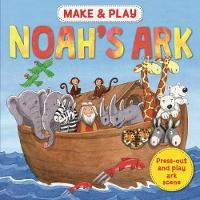 Make & Play Noah's Ark by Samantha Hilton