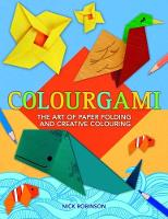 Colourgami by Nick Robinson