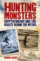 Hunting Monsters by Darren Naish