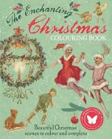 The Enchanting Christmas Colouring Book by Margaret Tarrant