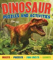 Dinosaur Puzzles and Activities by William Potter
