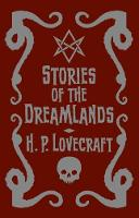 Stories of the Dreamlands by H. P. Lovecraft