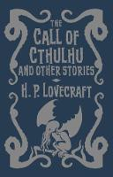 The Call of Cthulhu & Other Stories by H. P. Lovecraft