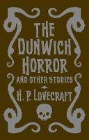 The Dunwich Horror & Other Stories by H. P. Lovecraft