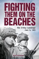 Fighting Them on the Beaches by Nigel Cawthorne