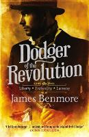 Dodger of the Revolution by James Benmore