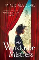 The Wardrobe Mistress by Natalie Meg Evans