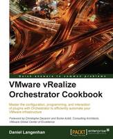 Vmware Vrealize Orchestrator Cookbook by