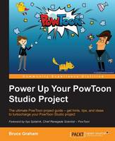 Power Up Your PowToon Studio Project by Bruce Graham