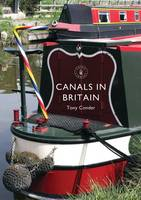 Canals in Britain by Tony Conder