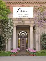 Filoli Family Home; Historic Garden; Living Museum by Julia Bly DeVere
