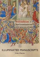 Illuminated Manuscripts by Richard Hayman
