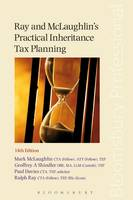 Ray and Mclaughlin's Practical Inheritance Tax Planning by Mark McLaughlin, Geoffrey Shindler, Paul Davies, Ralph Ray
