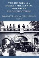 The History of a Modern Millennial Movement The Southcottians by Jane Shaw