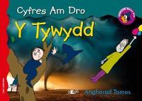 Cyfres am Dro: 7. Y Tywydd by Angharad Tomos