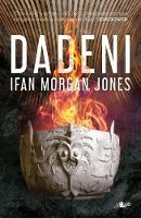 Dadeni by Ifan Morgan Jones