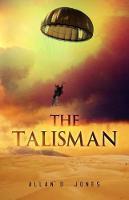 The Talisman by Allan D. Jones