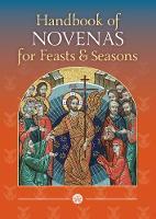 Handbook of Novenas for Feasts and Seasons by Glynn MacNiven-Johnston, Raymond Edwards