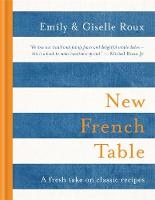 New French Table by Emily Roux, Giselle Roux
