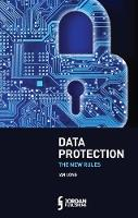 Data Protection: The New Rules by Ian Long