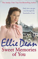 Cover for Sweet Memories of You by Ellie Dean
