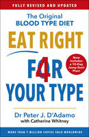 Eat Right 4 Your Type Fully Revised with 10-day Jump-Start Plan by Peter D'Adamo