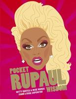 Pocket RuPaul Wisdom Witty quotes and wise words from a drag superstar by Hardie Grant Books