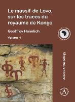Le massif de Lovo, sur les traces du royaume de Kongo by Geoffroy Heimlich