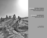 Minoan Extractions: A Photographic Journey 2009-2016 Sissi Archaeological Project by Gavin McGuire, Gavin McGuire