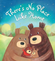Storytime: There's No Place Like Home by Dubravka Kolanovic