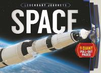 Legendary Journeys: Space by Dr. Mike Goldsmith