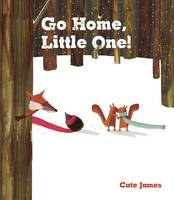 Go Home, Little One by Cate James