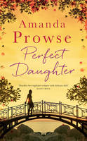 Cover for Perfect Daughter by Amanda Prowse